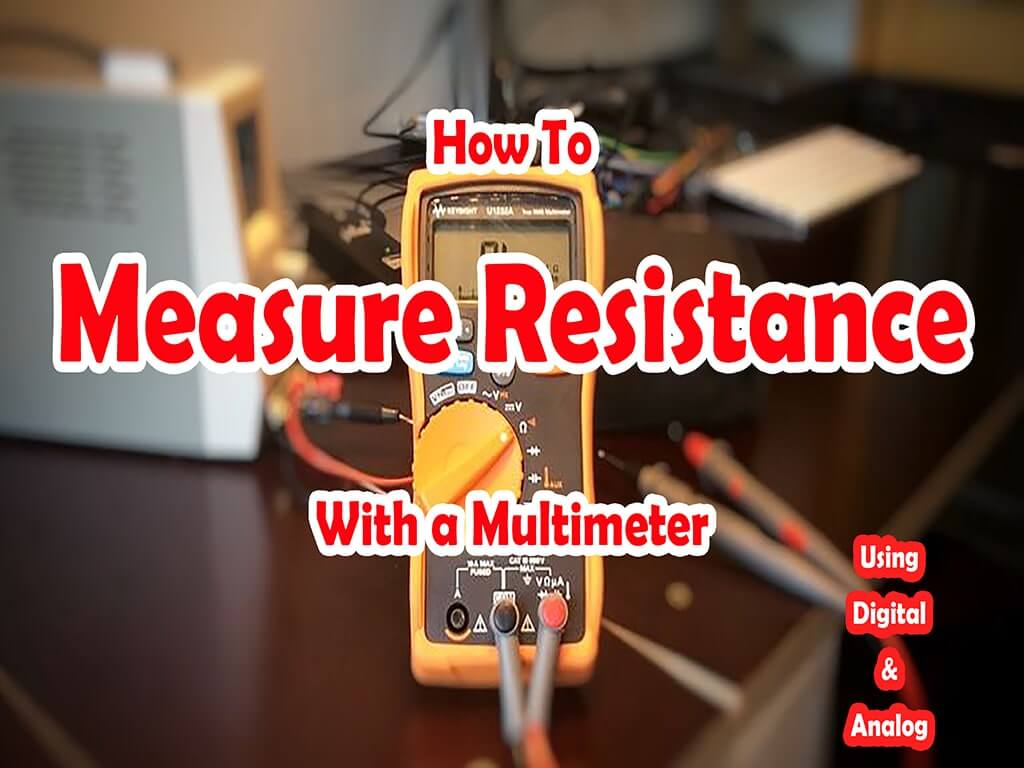 How To Measure Resistance With Multimeters-