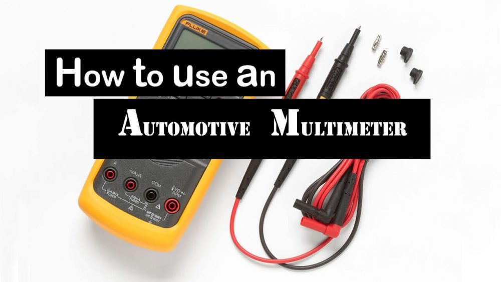 How to use an automotive multimeter