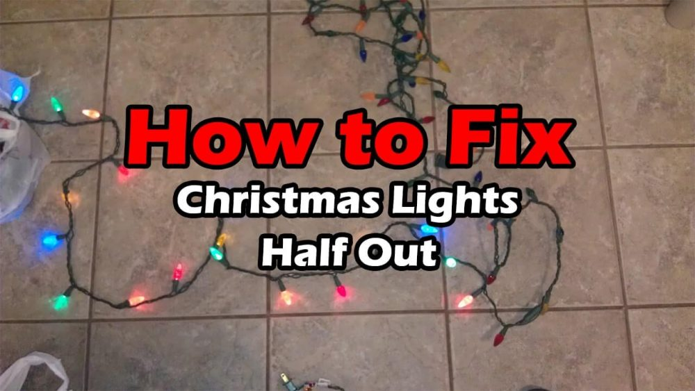 How to Fix Christmas Lights Half Out