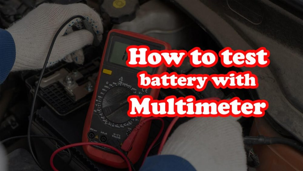How to test battery with multimeter